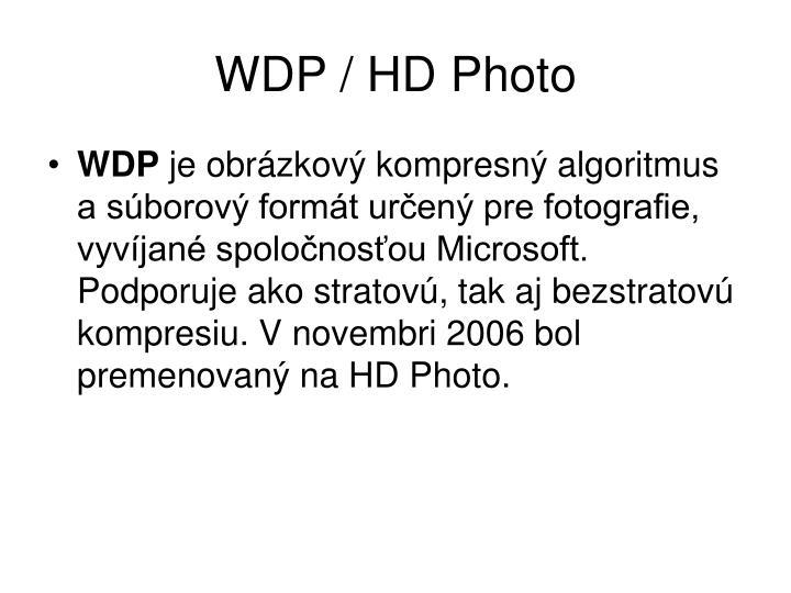 WDP / HD Photo