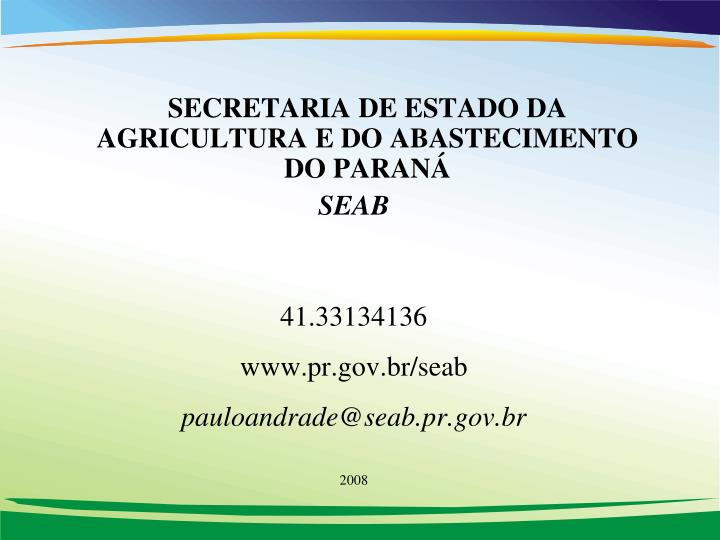 SECRETARIA DE ESTADO DA AGRICULTURA E DO ABASTECIMENTO DO PARANÁ