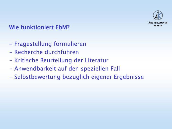 Wie funktioniert EbM?