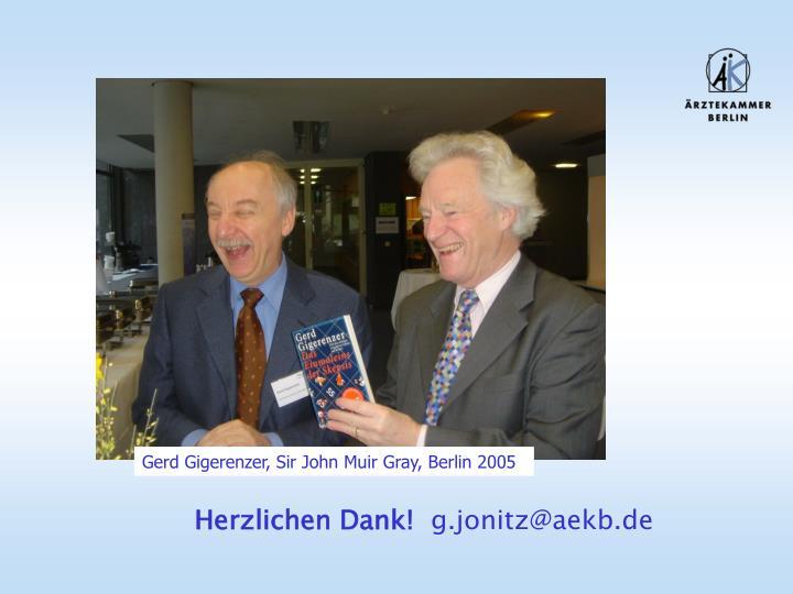 Gerd Gigerenzer, Sir John Muir Gray, Berlin 2005