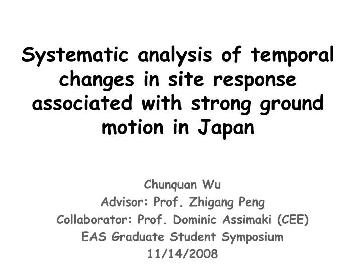 Systematic analysis of temporal changes in site response associated with strong ground motion in Jap...