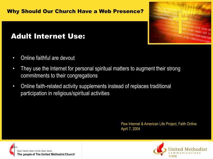 Adult Internet Use: