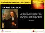 the world is my parish