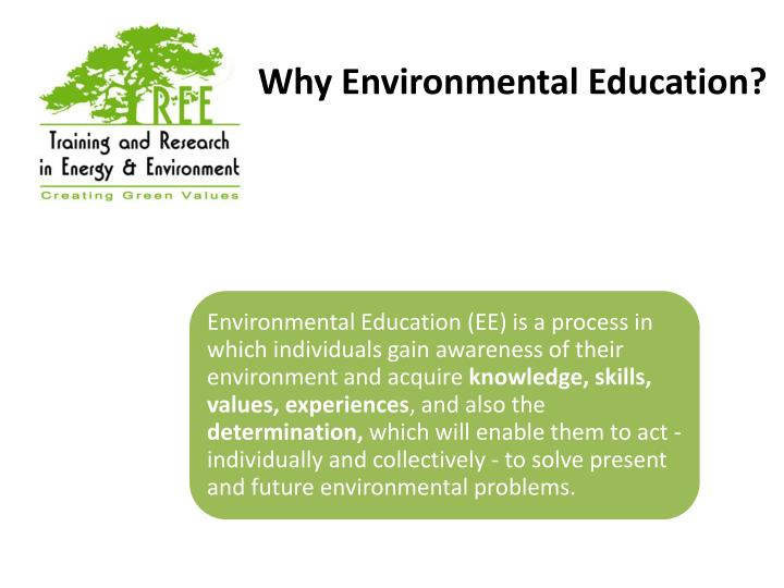 Why Environmental Education?