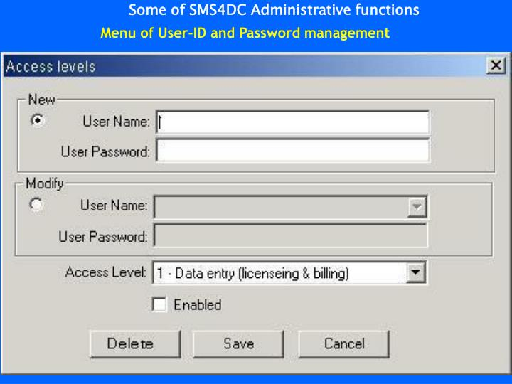 Some of SMS4DC Administrative functions