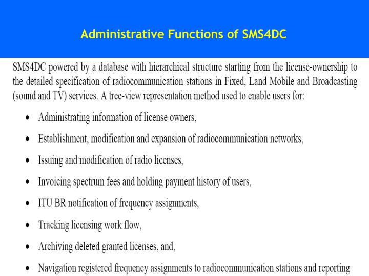 Administrative Functions of SMS4DC