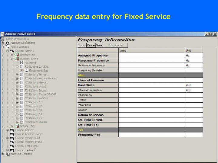 Frequency data entry for Fixed Service