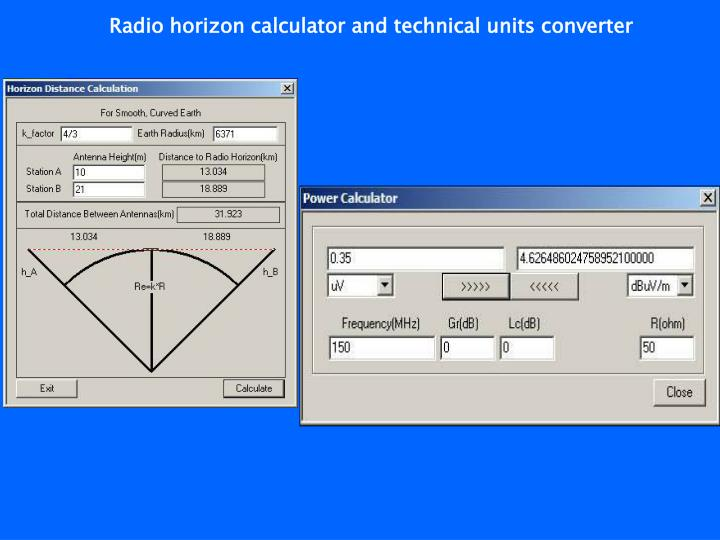 Radio horizon calculator and technical units converter