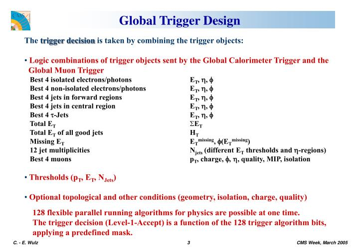 Global Trigger Design
