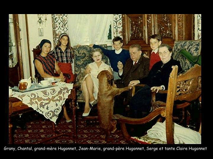 Grany, Chantal, grand-mère Hugonnet, Jean-Marie, grand-père Hugonnet, Serge et tante Claire Hugonnet