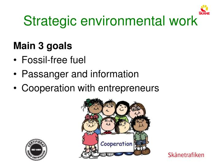 Strategic environmental work