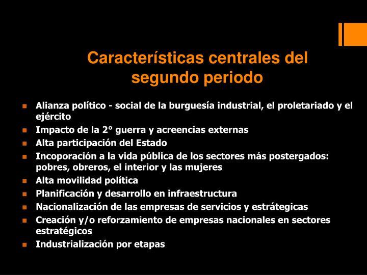 Características centrales del segundo periodo