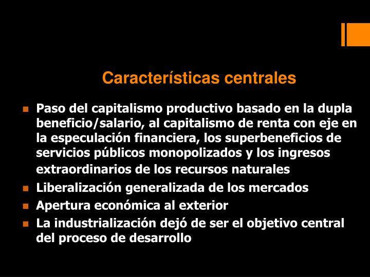 Características centrales