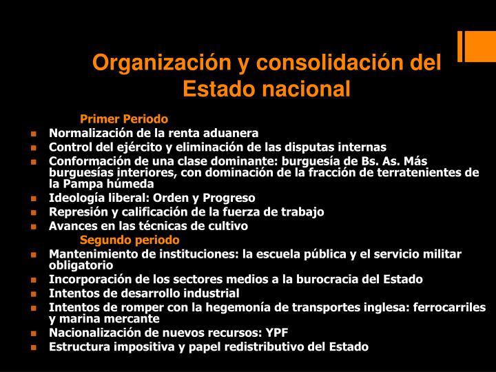 Organización y consolidación del Estado nacional