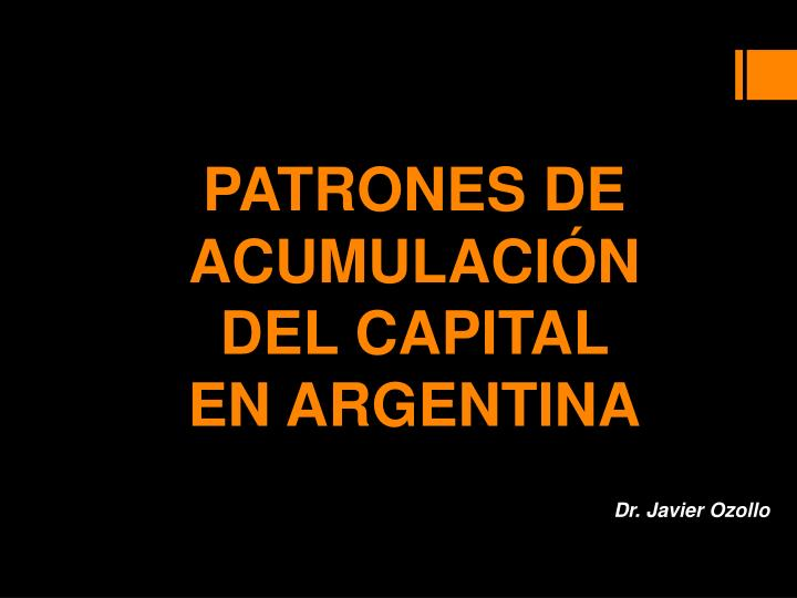 PATRONES DE ACUMULACIÓN