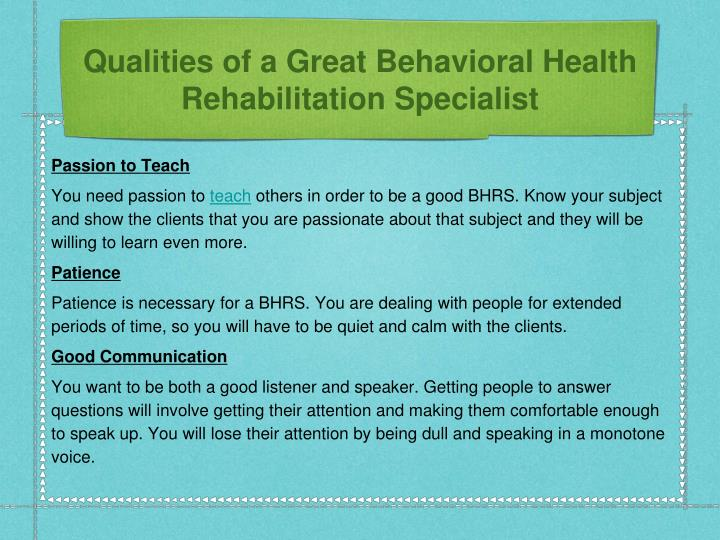 Qualities of a Great Behavioral Health Rehabilitation Specialist