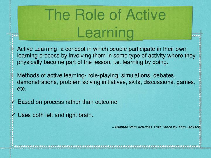 The Role of Active Learning