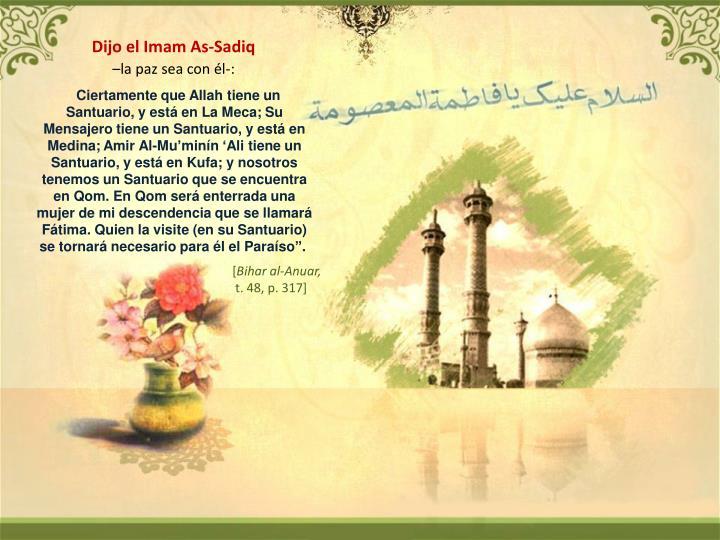 Dijo el Imam As-Sadiq