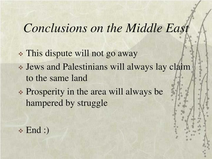 Conclusions on the Middle East