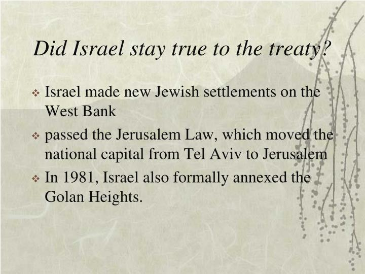 Did Israel stay true to the treaty?