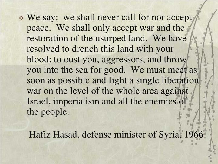Hafiz Hasad, defense minister of Syria, 1966