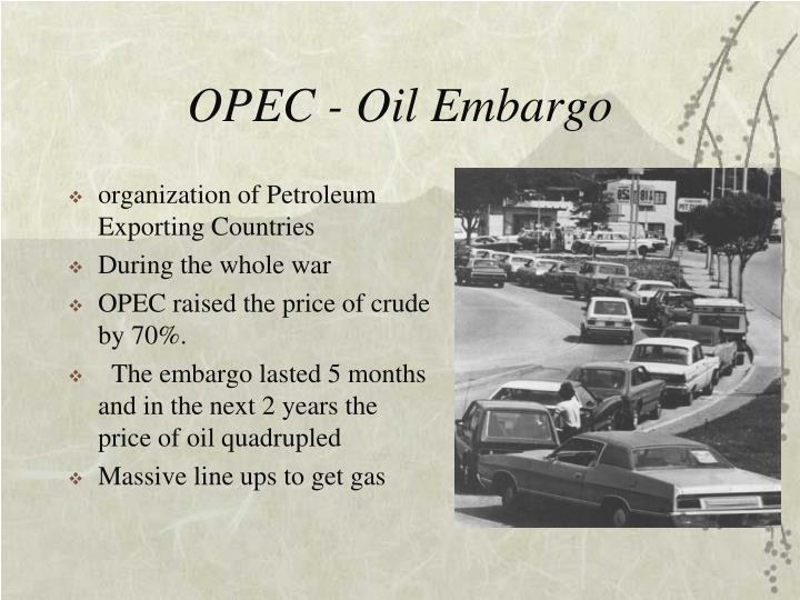 OPEC - Oil Embargo