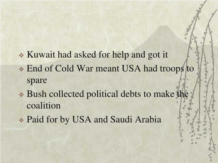 Kuwait had asked for help and got it