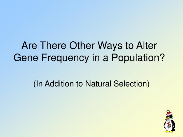 Are There Other Ways to Alter Gene Frequency in a Population?