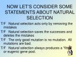 now let s consider some statements about natural selection