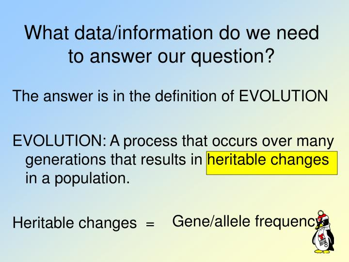 What data/information do we need to answer our question?