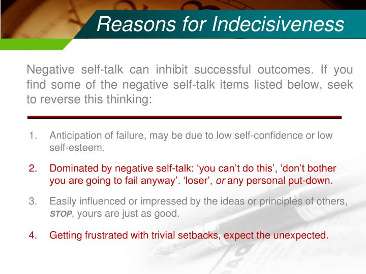 Reasons for Indecisiveness