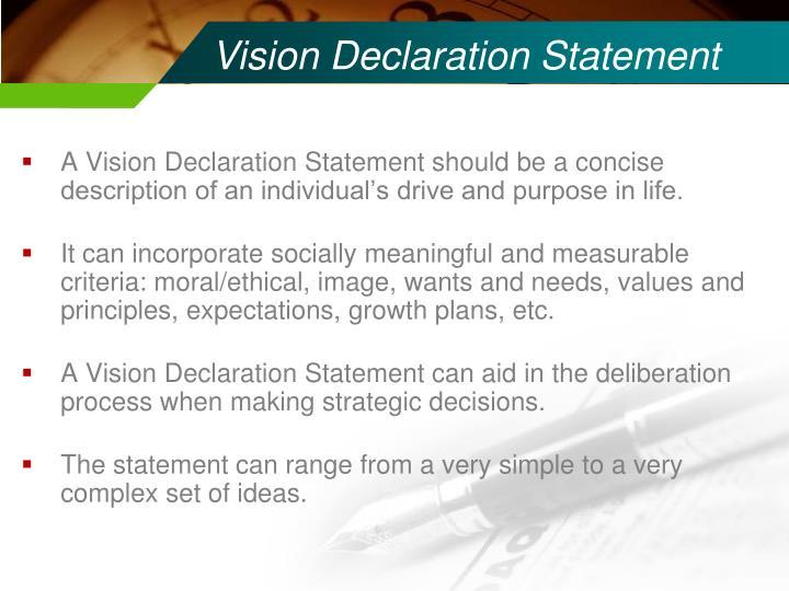 Vision Declaration Statement