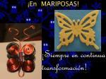 en mariposas
