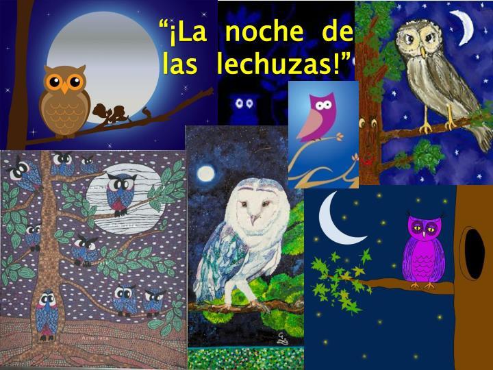 """""""¡La  noche  de"""