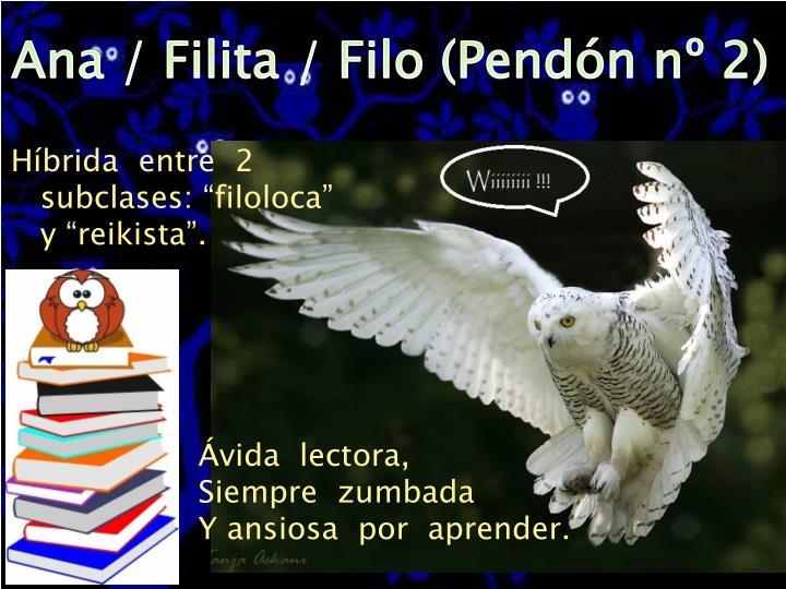 Ana / Filita / Filo (Pendón nº 2)