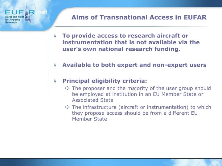 Aims of Transnational Access in EUFAR