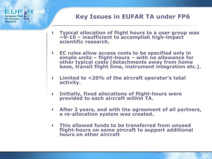 Key Issues in EUFAR TA under FP6
