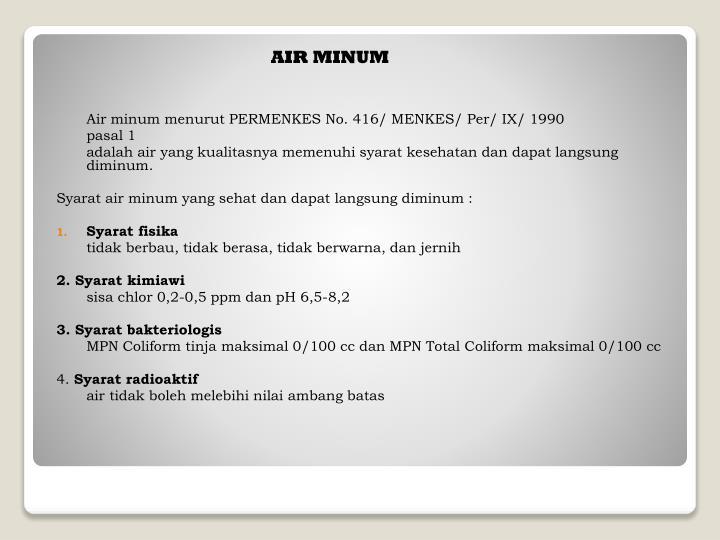Air minum menurut PERMENKES No. 416/ MENKES/ Per/ IX/ 1990