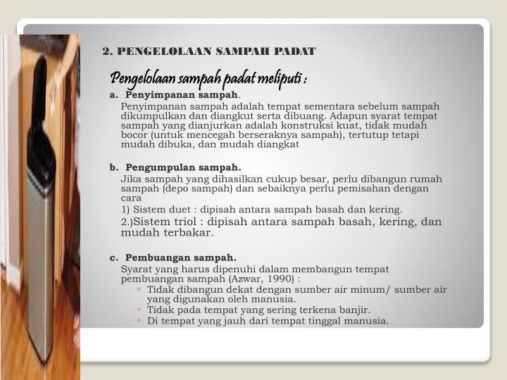 2. PENGELOLAAN SAMPAH PADAT