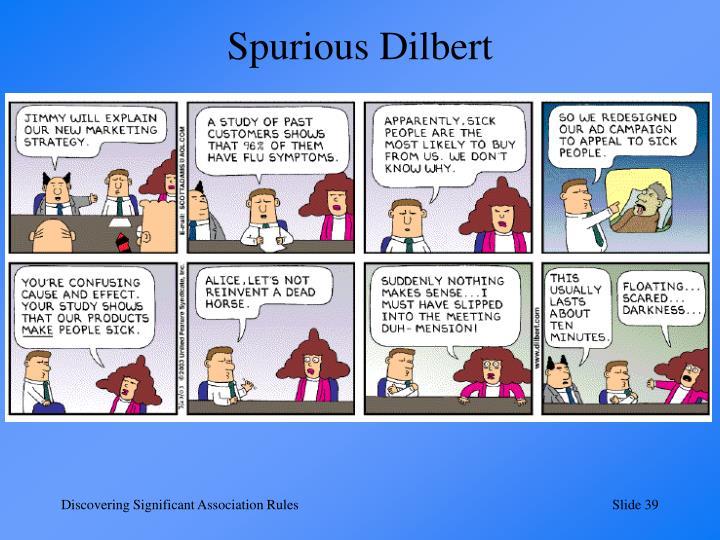 Spurious Dilbert
