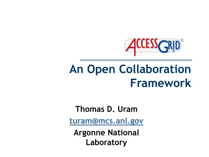 An open collaboration framework