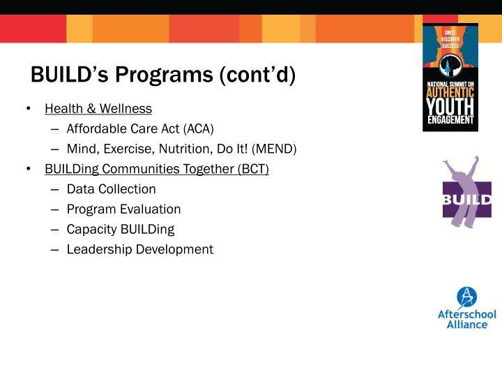 BUILD's Programs (cont'd)