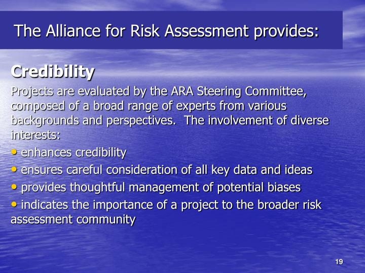 The Alliance for Risk Assessment provides: