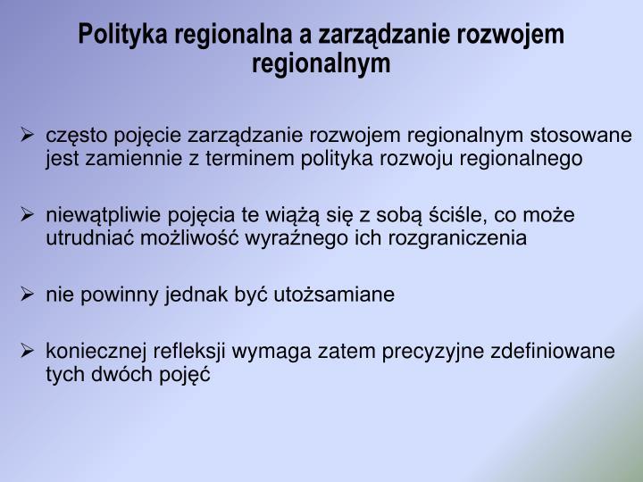 Polityka regionalna a zarządzanie rozwojem regionalnym