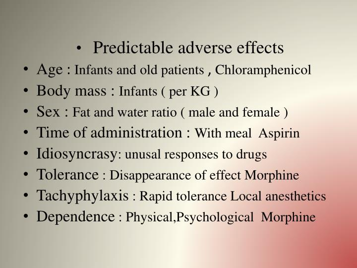 Predictable adverse effects