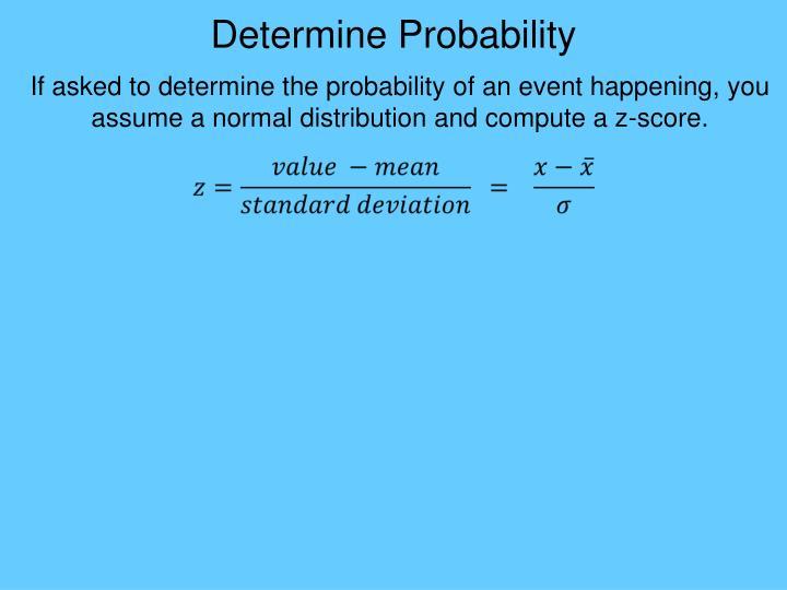 Determine Probability