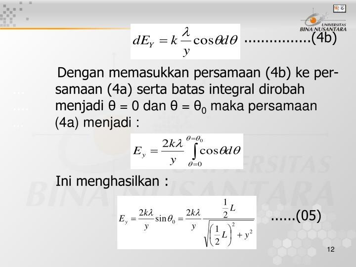 Dengan memasukkan persamaan (4b) ke per-