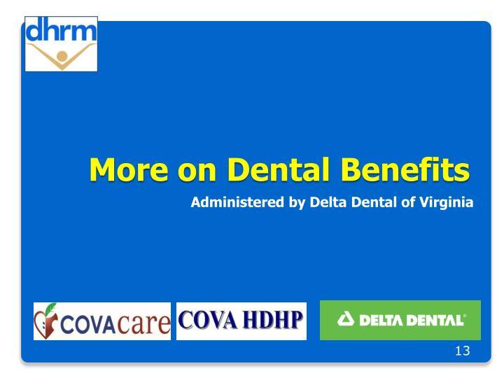 More on Dental Benefits
