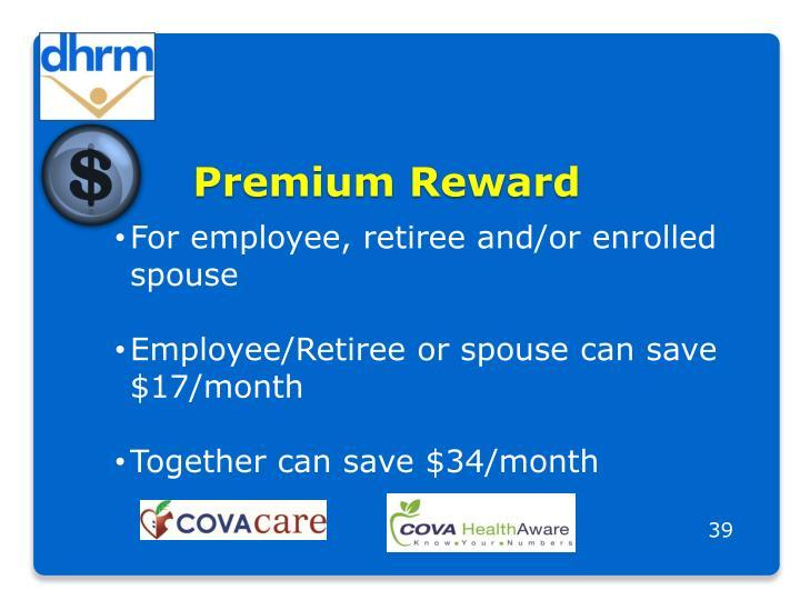 Premium Reward