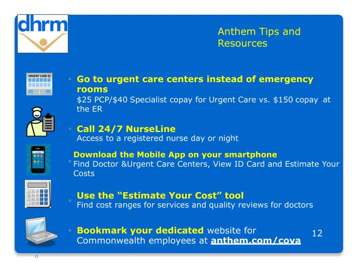 Anthem Tips and                      Resources